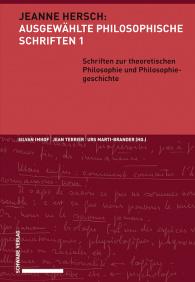 Schriften zur theoretischen Philosophie und Philosophiegeschichte