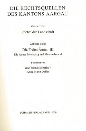 XVI. Abteilung: Die Rechtsquellen des Kantons Aargau. Zweiter Teil: Rechte der Landschaft