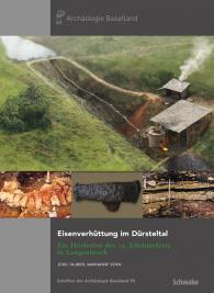Eisenverhüttung im Dürsteltal