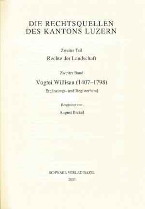 III. Abteilung: Die Rechtsquellen des Kantons Luzern. Zweiter Teil: Die Rechte der Landschaft