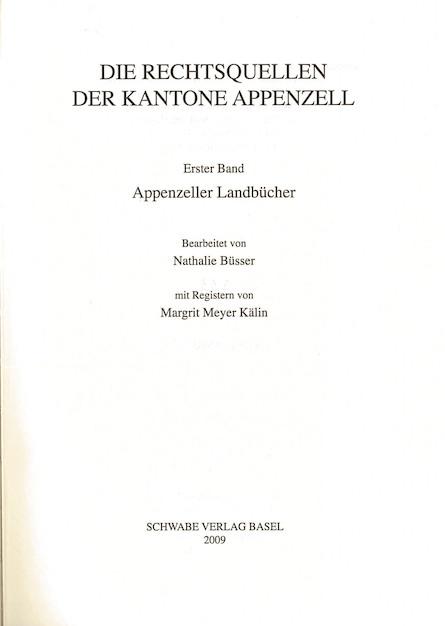 XIII. Abteilung: Die Rechtsquellen der Kantone Appenzell