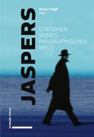 Jaspers – Stationen seines philosophischen Wegs