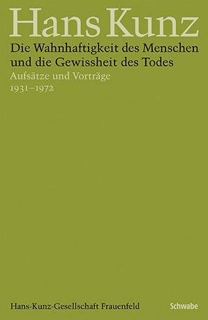 Hans Kunz - Gesammelte Schriften in Einzelausgaben