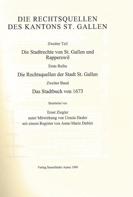 XIV. Die Rechtsquellen des Kanton St. Gallen.