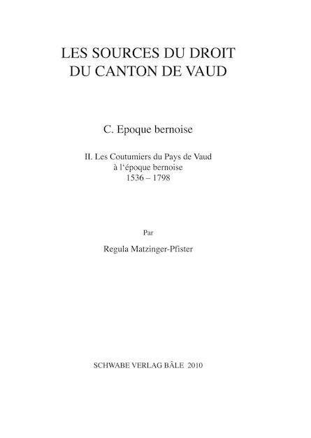 XIXe partie: Les sources du droit du Canton de Vaud. A. Coutume