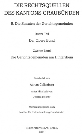 Die Rechtsquellen der Gerichtsgemeinden am Hinterrhein.