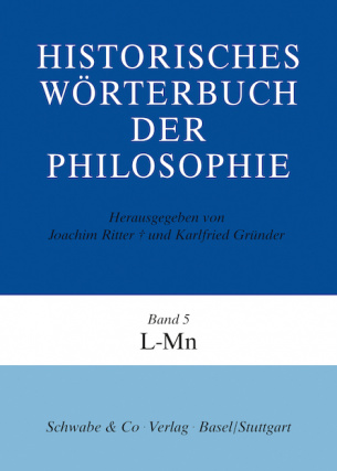 Historisches Wörterbuch der Philosophie (HWPH). Band 5, L-Mn