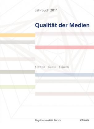 Jahrbuch 2011 Qualität der Medien (E-Book)