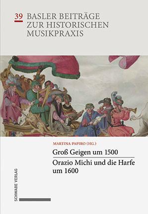 Basler Beiträge zur Historischen Musikpraxis