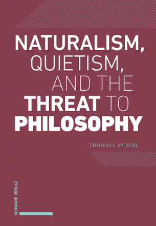 Naturalism, Quietism, and the Threat to Philosophy