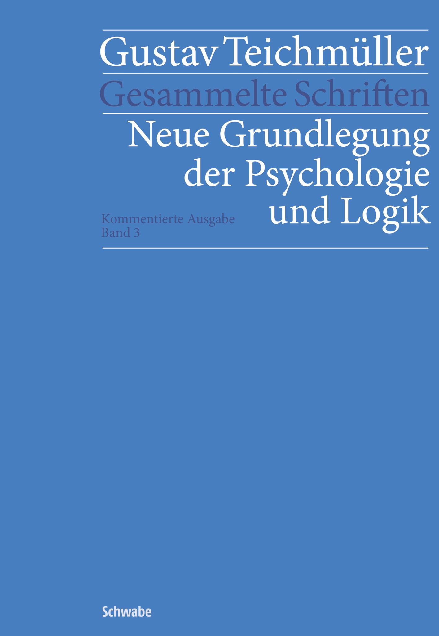 Gustav Teichmüller: Gesammelte Schriften
