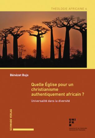Quelle Église pour un christianisme authentiquement africain?