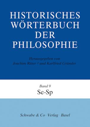 Historisches Wörterbuch der Philosophie (HWPH). Band 9, Se-Sp