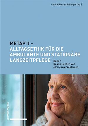 METAP II – Alltagsethik für die ambulante und stationäre Langzeitpflege