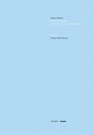 Kritische Robert Walser-Ausgabe, Abt. V Unveröffentlichte Manuskripte