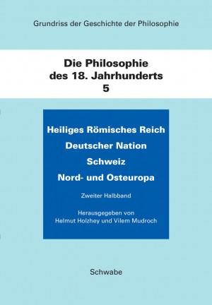 Die Philosophie des 18. Jahrhunderts