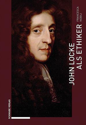John Locke als Ethiker