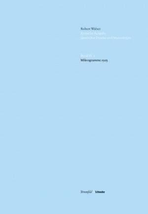 Kritische Robert Walser Ausgabe, Abt. VI Mikrogramme