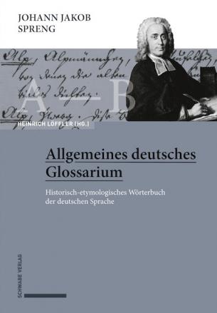 Johann Jakob Spreng, Allgemeines deutsches Glossarium