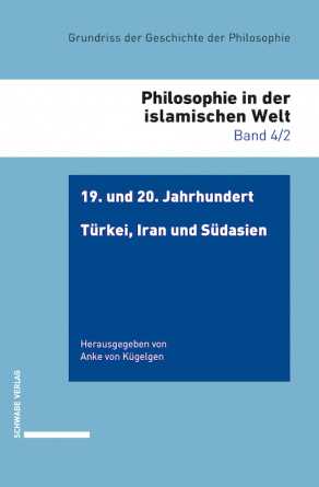19. und 20. Jahrhundert: Türkei, Iran und Südasien