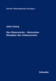 Das Dionysische – Nietzsches Metapher des Unbewussten