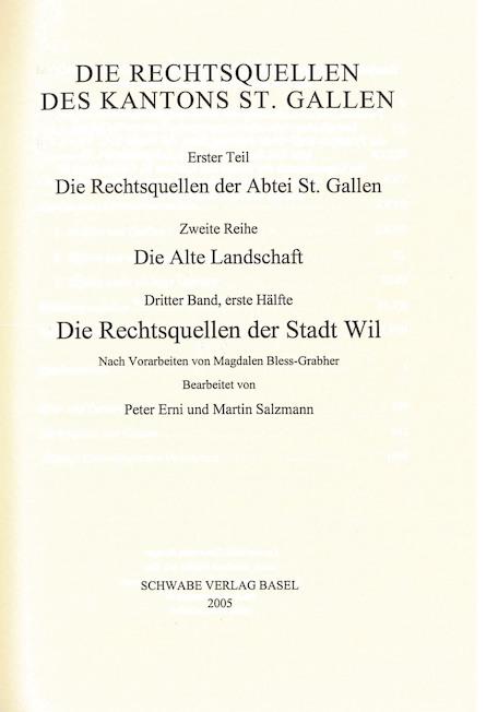 XIV. Abteilung: Die Rechtsquellen des Kantons St. Gallen. Erster Teil: Die Rechtsquellen der Abtei St. Gallen, 2. Reihe: Die alte Landschaft