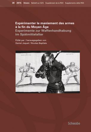 Expérimenter le maniement des armes à la fin du Moyen Age Experimente zur Waffenhandhabung im Spätmi