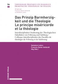 Das Prinzip Barmherzigkeit und die Theologie / Le principe miséricorde et la théologie