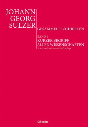 Johann Georg Sulzer. Gesammelte Schriften