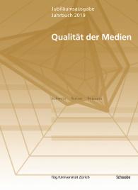 Jahrbuch 2019 Qualität der Medien