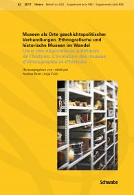 Museen als Orte geschichtspolitischer Verhandlungen. Ethnografische und historische Museen im Wandel