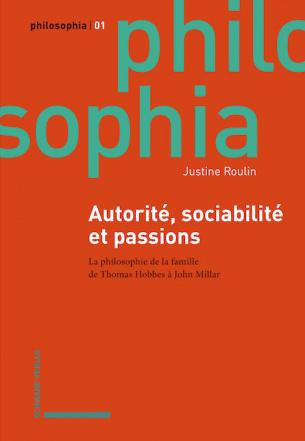 Autorité, sociabilité et passions