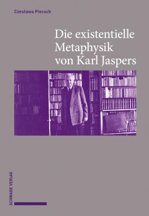 Die existentielle Metaphysik von Karl Jaspers