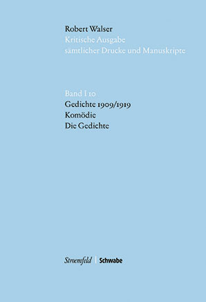 Kritische Robert Walser Ausgabe, Abt. I Buchpublikationen