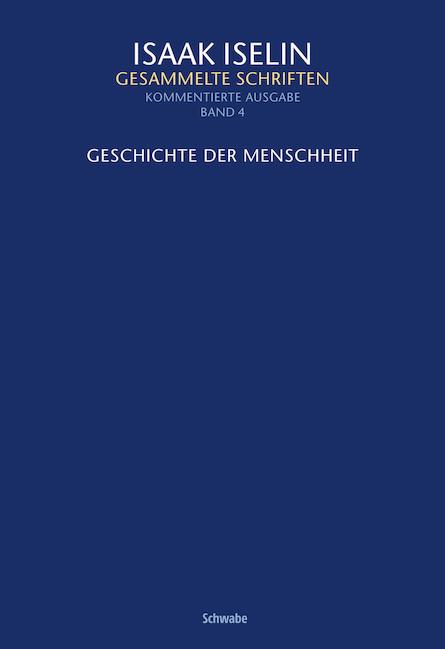 Isaak Iselin: Gesammelte Schriften