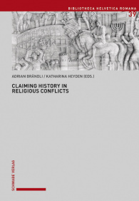 Claiming History in Religious Conflicts