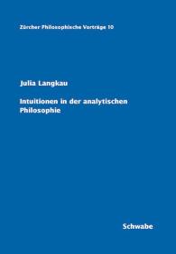 Intuitionen in der analytischen Philosophie