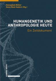 Humangenetik und Anthropologie heute
