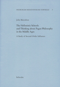 The Hellenistic Schools and Thinking about Pagan Philosophy in the Middle Ages
