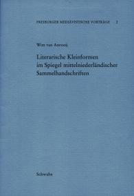 Literarische Kleinformen im Spiegel mittelniederländischer Sammelhandschriften