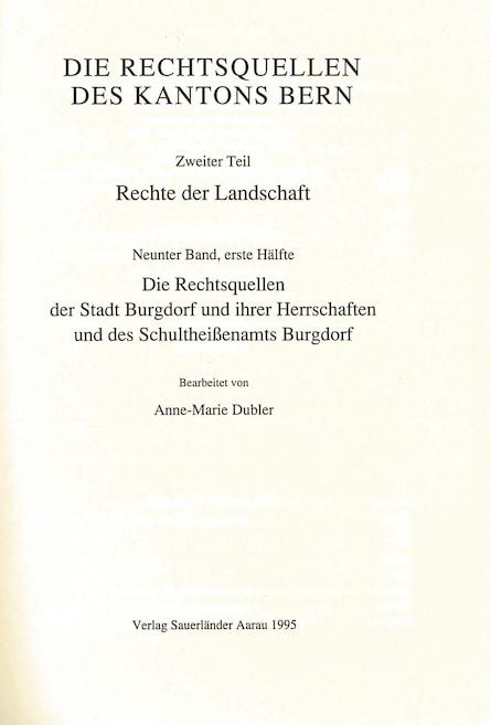II. Abteilung: Die Rechtsquellen des Kantons Bern. Erster Teil: Stadtrechte