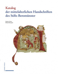 Katalog der mittelalterlichen Handschriften des Stifts Beromünster