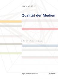 Jahrbuch 2012 Qualität der Medien (E-Book)